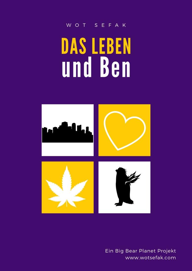 Das Leben und Ben